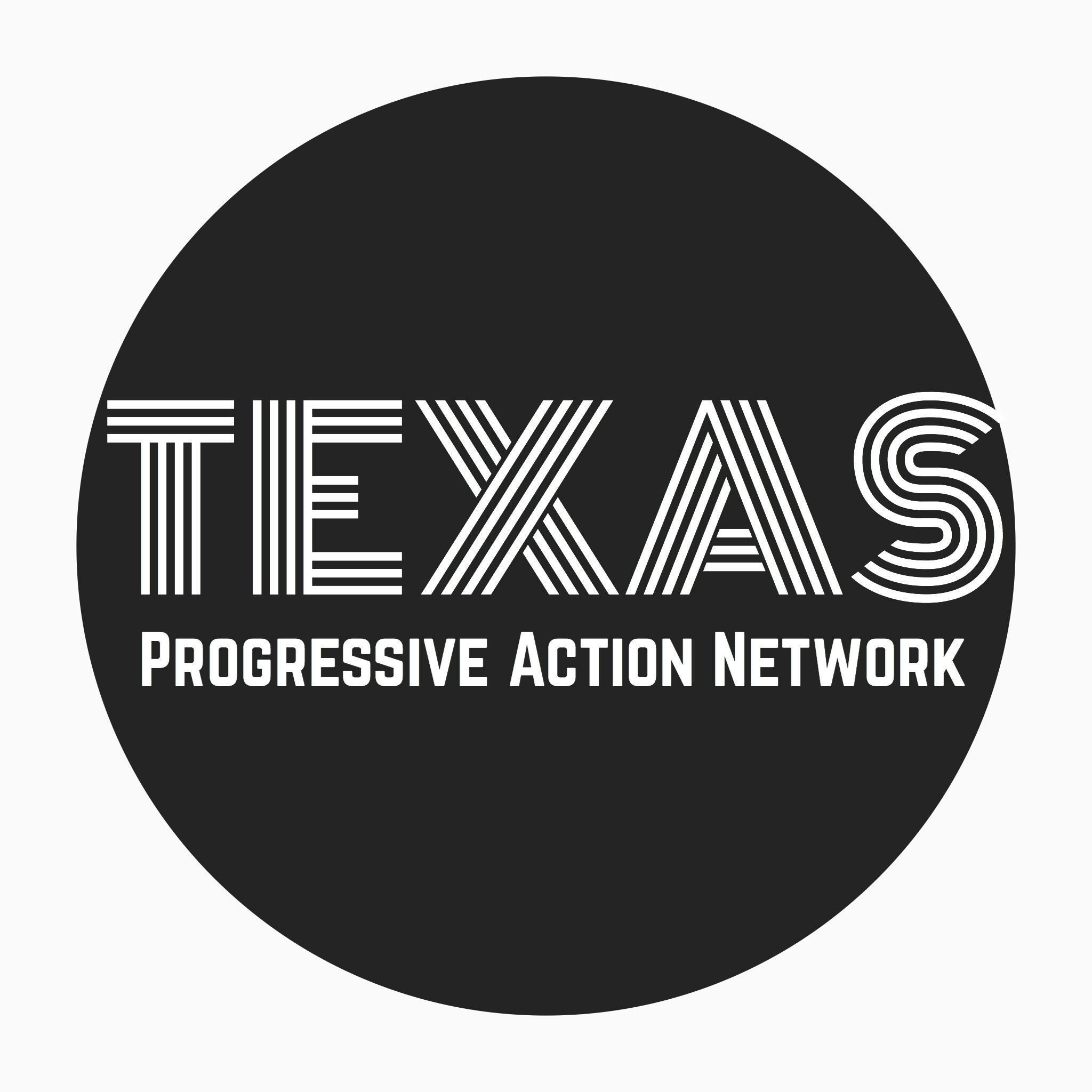 Texas Progressive Action Network