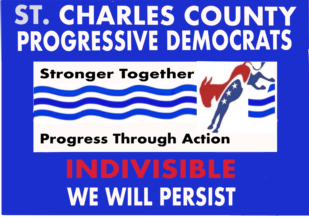 Indivisible We Will Persist/ St. Charles County Progressive Democrats