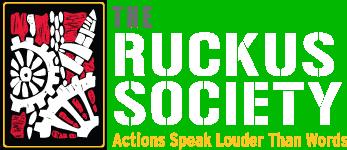 The Ruckus Society