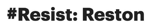 #Resist Reston