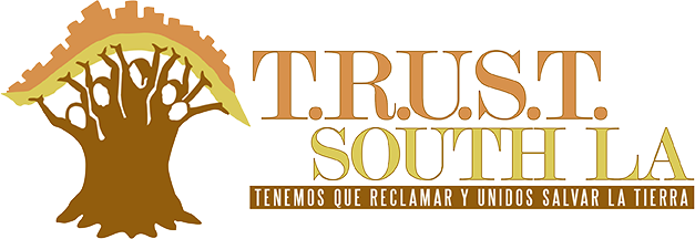 T.R.U.S.T. South LA