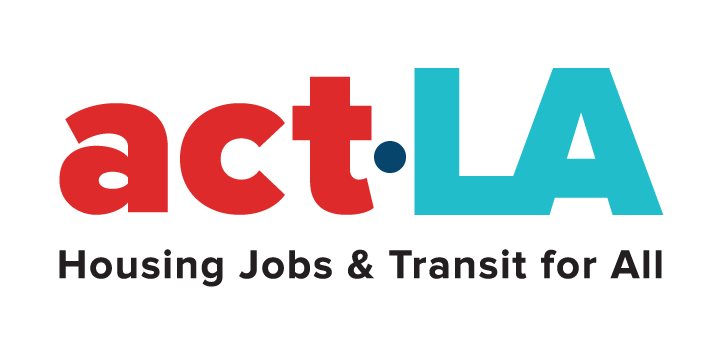 Alliance for Community Transit Los Angeles (ACT LA)