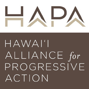 Hawai'i Alliance for Progressive Action - HAPA